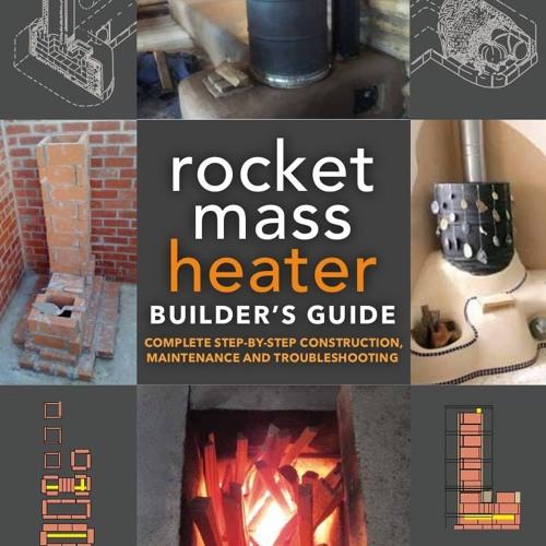 Episode 32 Erica Wisner On Rocket Mass Heaters, Her New Book, Fire Sense & Life