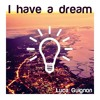Luca Guignon - I Have A Dream (Martin Luther King)(Original Mix)