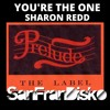 You're The One- Sharon Redd - SanFranDisko's Redd Hot Re - ed - It - #FreeDownload