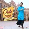 Chete Karda - Resham Singh Anmol ft. XO Dholis
