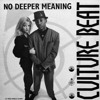 CULTURE BEAT - No Deeper Meaning [Club Mix]
