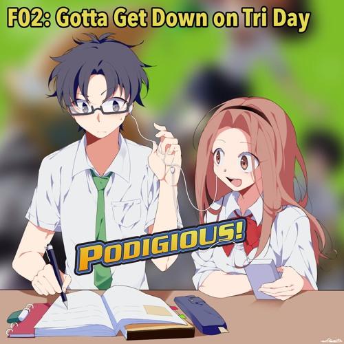 "F02: ""Gotta Get Down on Tri Day"" [Digimon Adventure Tri Chapter 2 Determination Flashcast]"