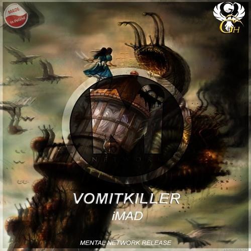 iMAD - VomitKiller (Original Mix)