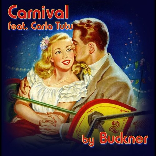 FREE DOWNLOAD Carnival feat. Carla Tutu - Buckner