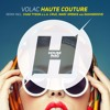 Volac - Haute Couture (Marc Spence Remix)