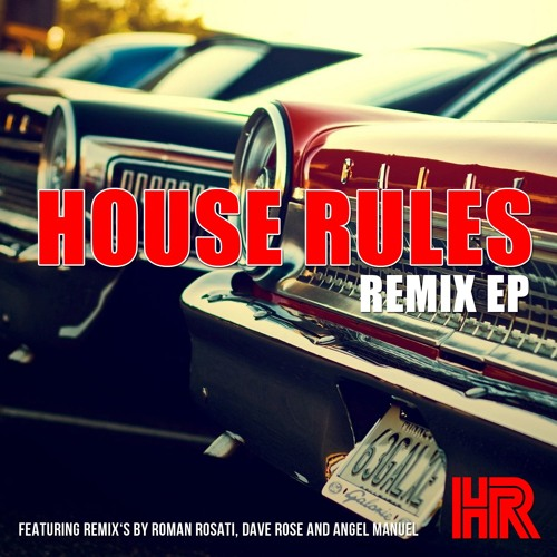 House Rules - Do Your Thang (Angel Manuel Remix)