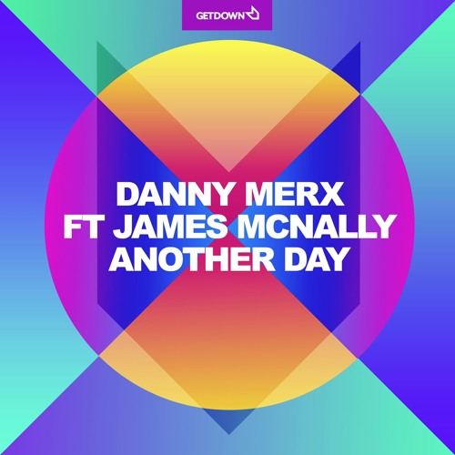 Danny Merx feat. James McNally - Another Day (Angel Manuel Remix)