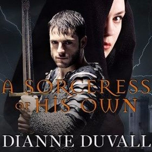 A SORCERESS OF HIS OWN   By Dianne Duvall, Read By Kirsten Potter