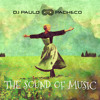 Deejay Paulo Pacheco - The Sound Of Music (Mixed Session)