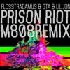 Flosstradamus, GTA & Lil Jon - Prison Riot (M808 Remix)