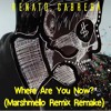 Jack Ü ft Justin Bieber - Where Are You Now (Renato Cabrera Remix)(Marshmello Remake)