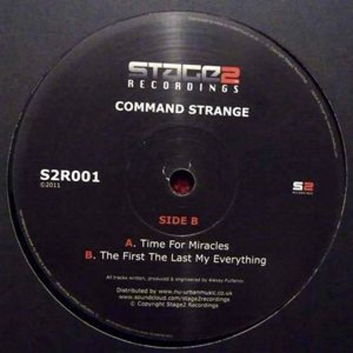 """Command Strange. - The First, The Last, My Everything - Re-Release OUT NOW 12"""" Vinyl & Digital"""