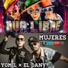 Qva Libre, Yomil Y El Dany - Mujeres