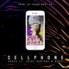 CELLPHONE - SOU$A x JOYCE SANTANA x BRRAY (PROD. YOUNG MARTINO)