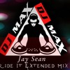 Ride It Jay Sean DJ MAX