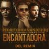 Yandel Ft. Farruko Y Zion Y Lennox - Encantadora (PedritoHernandezDJ Remix) DESCARGAGRATIS