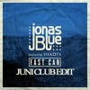 poster of Jonas Blue song