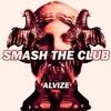 SMASH THE CLUB [FREE DOWNLOAD]