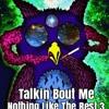Talkin' Bout Me Ft. Proto & Young Deshi