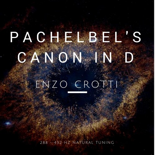pachelbel s canon in d 288 hz 432 hz demo by enzo crotti 432 hz guitar music free. Black Bedroom Furniture Sets. Home Design Ideas