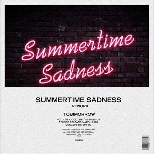 TobiMorrow - Summertime Sadness (Rework)