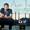Ayo Jay - Your Number [MM REMIX]