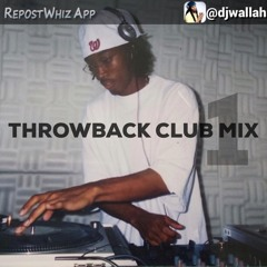 Throwback Club Mix ONE