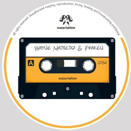 Wayne Madiedo, Fhaken - So - Ha (Original Mix) [MATERIALISM]