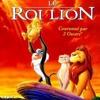 Le Roi Lion - L'histoire De La Vie