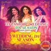 Dj PanJaB - Wedding Da Season (2o16)