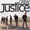 Justice Crew - Que Sera (Jackson Tellus Booty)