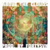 Above The Clouds Instrumental | Prod. by fortysvn |