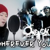 Wherever You Are - ONE OK ROCK ( - -- - -) - COVER  By  Uru