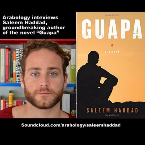 Interview w/ Novelist Saleem Haddad