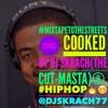 Dj Skrach(The Cut - Masta) - #MixtapeToTheStreets [2016](@DjSkrach77) mp3