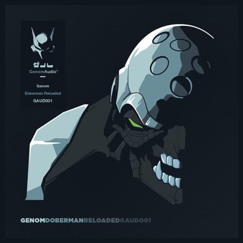 Genom - Doberman Reloaded [Genom Audio]