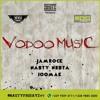 Nasty Nesta Feat Jamrock & 100Mak - Voodoo Music