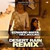 Edward Maya - Desert Rain - 9 Odyssey Remix