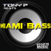 Tony P Beats - Miami Bass (Extended Mix)