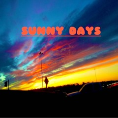 Sunny Days _ Prod By Big Jus (Album Version)