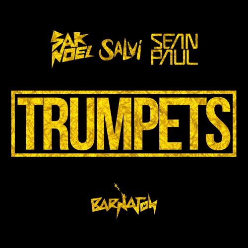Sak Noel & Salvi Ft. Sean Paul - Trumpets (Radio)