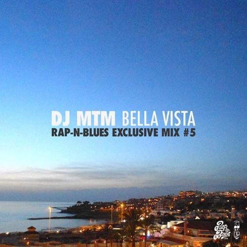 Bella Vista (Rap-N-Blues Exclusive Mix #5)