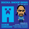 Docka Feat Snoop Dogg - Let Me Hit It (Hotfire Remix)