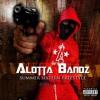 Alotta Bandz - Summer 16 Freestyle