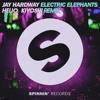 Jay Hardway - Electric Elephants (kiyoshi. Remix)