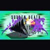 Sudden Death x Mits - Limb From Limb Pt. II