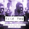 Take Two - Segvnd2 X John Coltrane X Miles Davis
