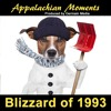 Appalachian Moments #49 - The Blizzard of 1993