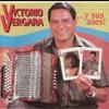Victorio Vergara. No dejamos de querernos..wma Portada del disco
