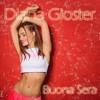 Diana Gloster - Buona Sera (Radio Edit)